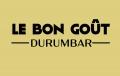 Le Bon Gout Durumbar